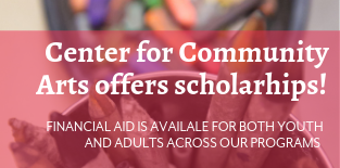 Community Arts offers Scholarships